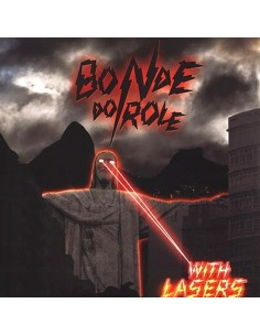 Bonde De Role : With Lazers (LP)
