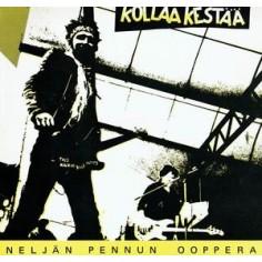 Kollaa Kestää : Neljän Pennun Ooppera (LP)