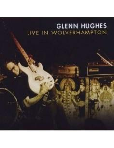 Hughes, Glenn : Live in Wolverhampton (CD)