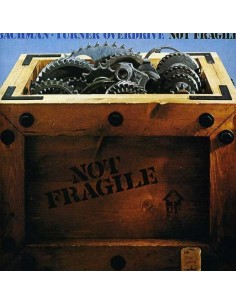 Bachman-Turner Overdrive : Not Fragile (CD)