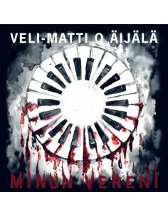 Veli-Matti O Äijälä : Minun vereni (LP)
