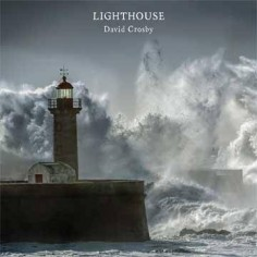 Crosby, David : Lighthouse (CD)