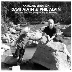 Alvin, Dave & Phil : Common Ground (LP + CD)