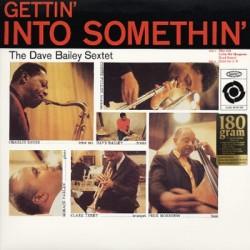 Bailey, Dave Sextet : Gettin' Into Somethin' (LP)