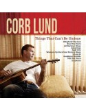 Lund, Corb : Things That Can't Be Undone (LP)