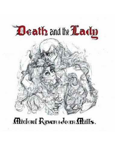Raven, Michael / Joan Mills : Death And The Lady (CD)