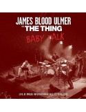James Blood Ulmer / The Thing : Baby Talk - Live at Molde Jazz Festicval 2015 (LP)