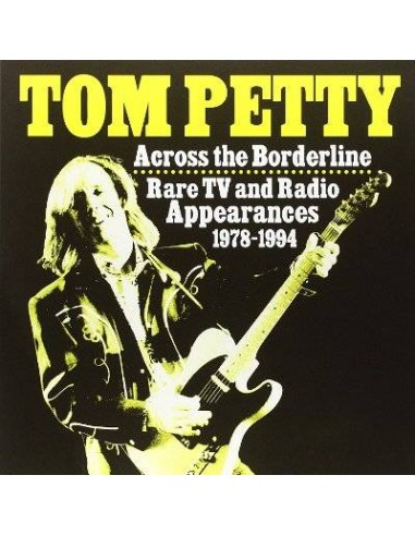 Petty, Tom : Across the Borderline - Rare TV and Radio Appearences 1978-94 (LP)