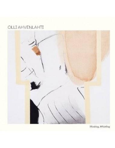 Ahvenlahti, Olli : Thinking, Whistling (LP)