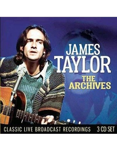 Taylor, James : The Archives - Classic Live Broadcast Recordings (3-CD)