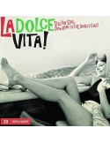 La Dolce Vita! - Italian Cool From Rome to the Amalfi Coast (2-CD)