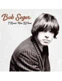 Seger, Bob : I knew You when (LP)