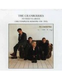 Cranberries : No Need to argue - the complete sessions 1994-95 (CD)