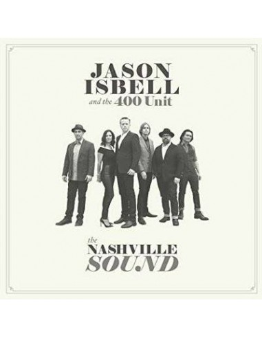 Isbell, Jason And The 400 Unit : The Nashville Sound (LP)
