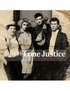 Lone Justice : This Is Lone Justice - The Vaught Tapes, 1983 (LP)