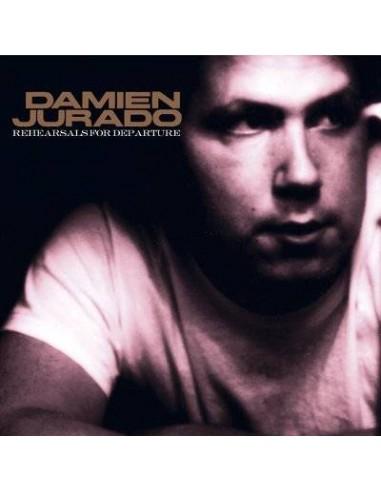 Jurado, Damien : Rehearsals For Departure (LP)