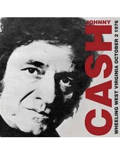 Cash, Johnny : Wheeling West Virginia, Oct 2 1976 (CD)