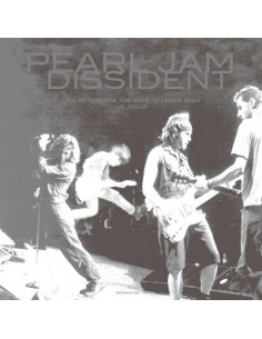 Pearl Jam : Dissident - Live At The Fox Theatre, Atlanta 1994 (LP)
