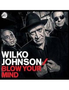 Johnson, Wilko : Blow Your Mind (LP)