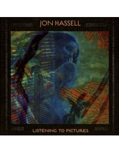 Hassell, Jon : Listening To Pictures (LP)