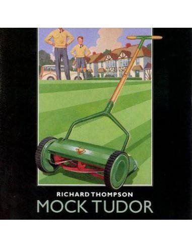 Thompson, Richard : Mock Tudor (2-LP) Bong Load 1999