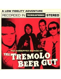 Tremolo Beer Gut : The Inebriated Sounds Of The Tremolo Beer Gut (LP)