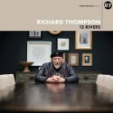 Thompson, Richard : 13 Rivers (2-LP)