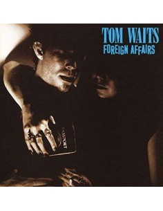 Waits, Tom : Foreign Affairs (LP /2018)