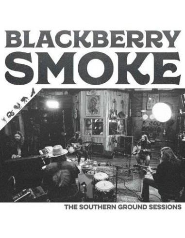 Blackberry Smoke : The Southern Ground Sessions (LP)