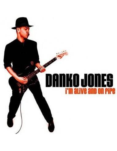 Jones, Danko : I'm Alive And On Fire (CD)