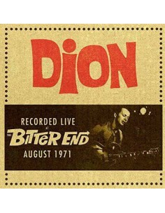Dion : Recorded Live Bitter End August 1971 (CD)
