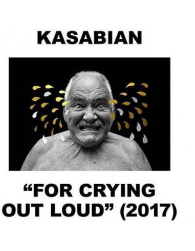 """Kasabian : """"For Crying Out Loud"""" (2017) (CD)"""