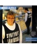 Alatalo, Mikko : Syntynyt Lähiössä (LP)