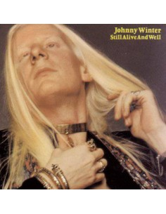 Winter, Johnny : Still Alive And Well (LP)