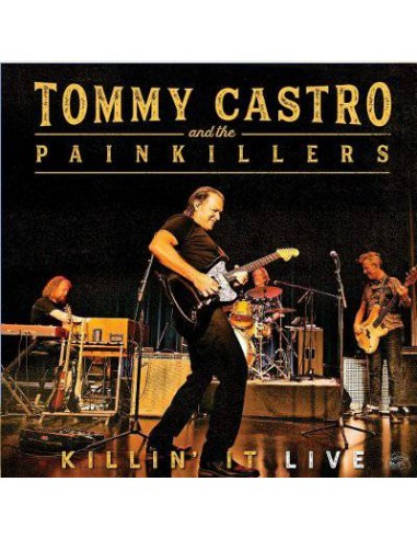 Tommy Castro And The Painkillers : Killin´it Live (LP)