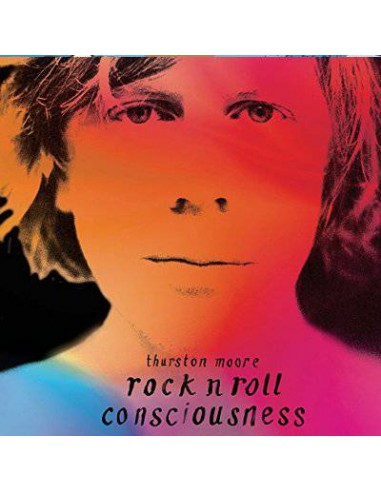 Moore, Thurston : Rock'n'Roll Conciousness (CD)