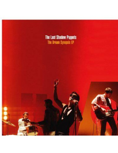 Last Shadow Puppets : The Dream Synopsis (CD EP)