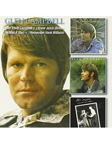 Campbell, Glen : Glen Travis Campbell / I Knew Jesus (Before He Was A Star) / I Remember Hank Williams (2-CD)