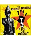 Mano Negra : King Of Bongo (LP + CD) 2018
