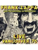 Zappa, Frank + The Mothers Of Invention : Live Vancouver 75 (CD)
