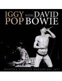 Pop, Iggy With David Bowie : Mantra Studios Broadcast - 1977 (CD)