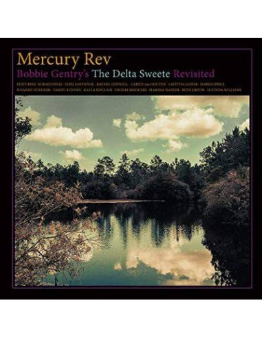 Mercury Rev : Bobbie Gentry's The Delta Sweete Revisited (CD)
