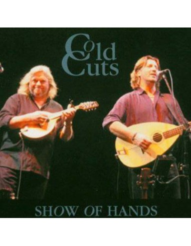 Show Of Hands : Cold Cuts (CD)