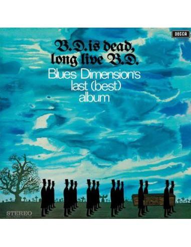 Blues Dimension : B.D Is Dead, Long Live B.D (LP) Blue Vinyl