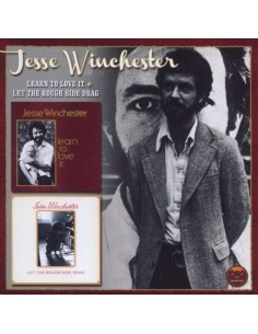 Winchester, Jesse : Learn To Love It / Let The Rough Side Drag (CD)