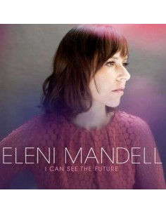 Mandell, Eleni : I Can See The Future (LP + CD)