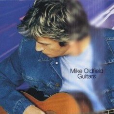 Oldfield, Mike : Guitars (CD)