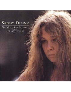 Denny, Sandy : No More Sad Refrains - The Anthology (2-CD)
