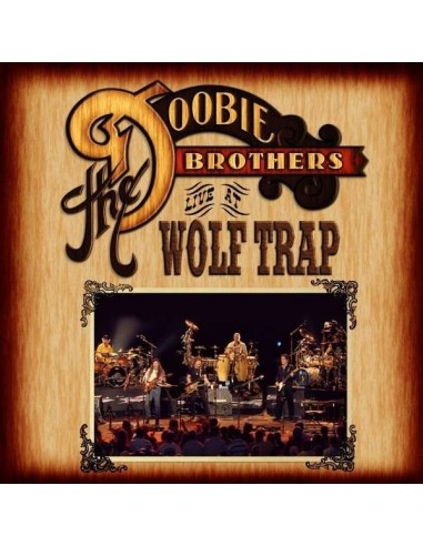 Doobie Brothers : Live At Wolf Trap (CD)
