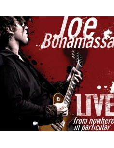 Bonamassa, Joe : Live From Nowhere In Particular (2-CD)